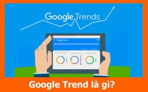 google trends la gi