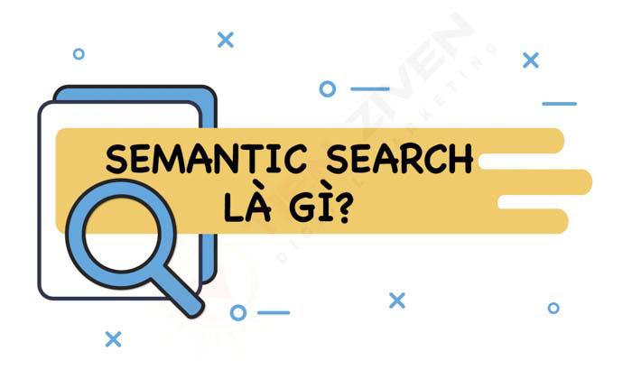 semantic search la gi
